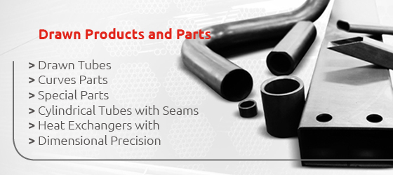 Drawn Products and Parts